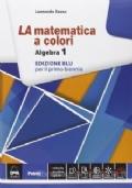La matematica a colori - Algebra 1