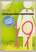 Toilet. Racconti brevi e lunghi a seconda del bisogno (Anno VII, n° 19)