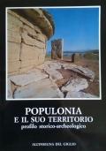 Populonia e il suo territorio - Profilo storico-archeologico