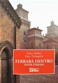 Ferrara dentro - Inner Ferrara