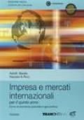 Impresa e mercati internazionali. Per le Scuole superiori. Con espansione online vol. 3