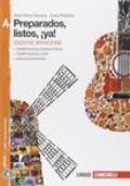 Preparados, listos, ¡ya!. Vol. A. Ediz. arancione. Per la Scuola media. Con e-book. Con espansione online