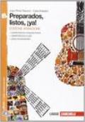 Preparados, listos, ¡ya! Volume B. Ediz. arancione. Per la Scuola media. Con espansione online