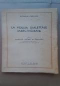 LA POESIA DIALETTALE MARCHIGIANA - VOLUME I