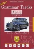 New Grammar Tracks A2/B2 + CD -Elementary to Upper Intermediate