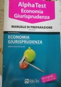 AlphaTest Economia Giurisprudenza - manuale di preparazione - 2^ edizione