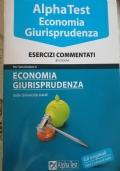 AlphaTest Economia Giurisprudenza - esercizi commentati - 2^ edizione