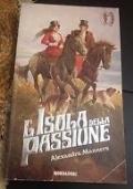L'isola della passione (promozione 10 romanzi x 12 €)