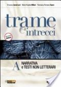 Trame e Intrecci Vol. A+B+C+300 pagine per leggere