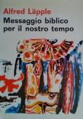 Messaggio biblico per il nostro tempo - Manuale di Catechesi Biblica