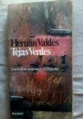 Tejas Verdes - Diario di un prigioniero di Pinochet