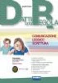 Datti una Regola edizione mista - Comunicazione Lessico Scrittura + In altre parole