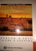 ITINERARI ITALIANI weekend d'arte, piacere e cultura CENTRO