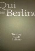 Grandi città del mondo QUI BERLINO