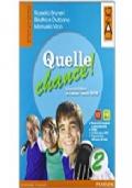 QUELLE CHANCE! 2