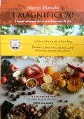 I Magnifici 20 -  I Buoni alimenti che si prendono cura di noi