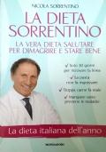 La Dieta Sorrentino - La Vera Dieta Salutare per Dimagrire e Stare Bene