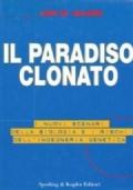 Il paradiso clonato