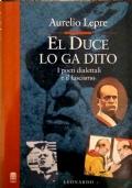 El Duce lo ga Dito - I poeti dialettali e il fascismo