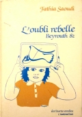 L'oubli rebelle  Beyrouth 82