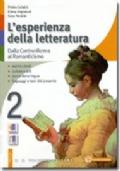 L'ESPERIENZA DELLA LETTERATURA - Dalla controriforma al romanticismo - vol. 2