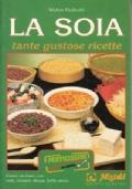 La soia - tante gustose ricette