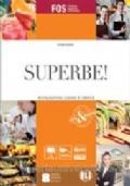 SUPERBE! RESTAURATION: CUISINE ET SERVICE