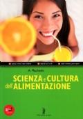 SCIENZA E CULTURA DELL'ALIMENTAZIONE VOLUME UNICO+QUADERNO DELLE COMPETENZE