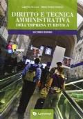 Diritto e tecnica amministrativa dell'impresa turistica volume unico