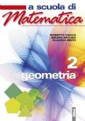A SCUOLA DI MATEMATICA - GEOMETRIA 2