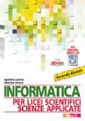 Informatica per Licei scientifici delle Scienze applicate - Secondo biennio