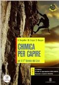 CHIMICA PER CAPIRE per il primo biennio dei Licei ABC + CD-Rom