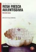 ROSA FRESCA AULENTISSIMA Antologia della Commedia Ed.Rossa