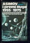 I premi Hugo 1955-1975( Asimov presenta ) ed.Nord ,collana grandi opere Nord 1978/1 edizioni