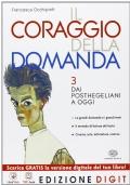 IL CORAGGIO DELLA DOMANDA 3 Dai post-hegeliani a oggi + MEbook + Contenuti digitali