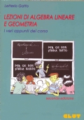Lezioni di Algebra Lineare e Geometria - I veri appunti del corso - Seconda edizione