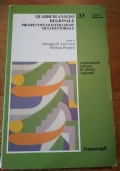 Quaderni di Analisi regionale PROSPETTIVE DI INTERAZIONE MULTISETTORIALE (Urbanistica, piani regolatori)