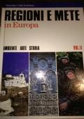 REGIONI E METE IN EUROPA Ambiente Arte Storia vol. 2