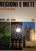 REGIONI E METE IN EUROPA Ambiente Arte Storia vol. 1