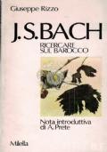 J.S. Bach - RIcercare sul Barocco