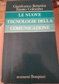 LE NUOVE TECNOLOGIE DELLA COMUNICAZIONE