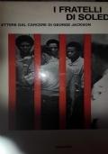 I fratelli Soledad Lettere dal carcere di George Jackson