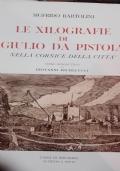 Le xilografie di Giulio da Pistoia nella cornice della città