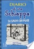 Diario di una Schiappa | Si salvi chi può!