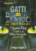 (King Lee Oates e altri) Gatti da brivido 22 storie macabre 1998 Fanucci
