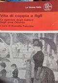 Vita di coppia e figli le opinioni degli italiani degli anni 80