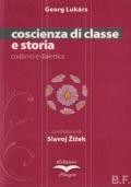 Coscienza di classe e storia. podismo e dialettica