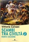 Scambi tra civiltà. Vol. 2
