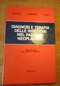 DIAGNOSI E TERAPIA DELLE INFEZIONI NEL PAZIENTE NEOPLASTICO (oncologia)