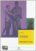 PERDUCERE - Versioni di latino per il biennio